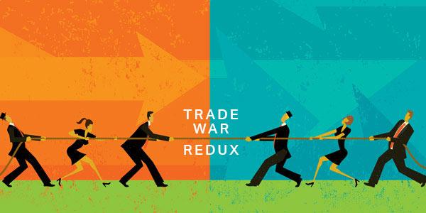 Drums of Trade War, Redux
